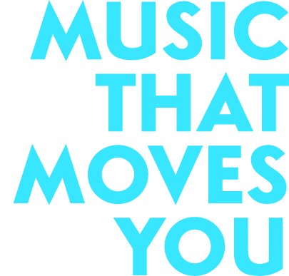 Music that moves you